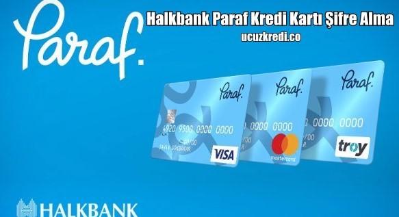 Halkbank paraf Sms ile Kredi Kartı Şifre Alma